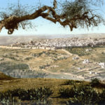 From Mount Scopus, Jerusalem, Holy Land