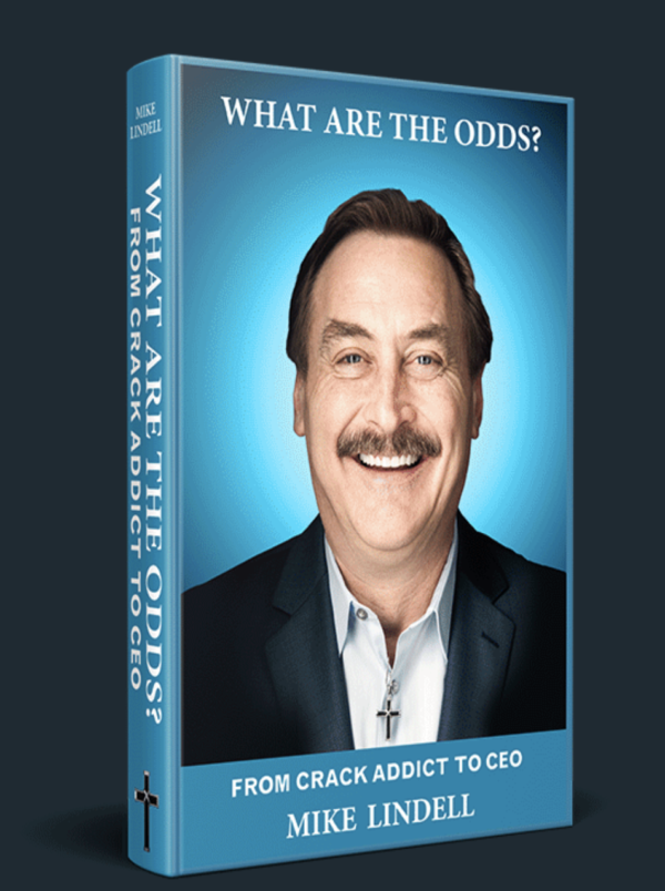 """What Are the Odds?"" by Mike Lindell"